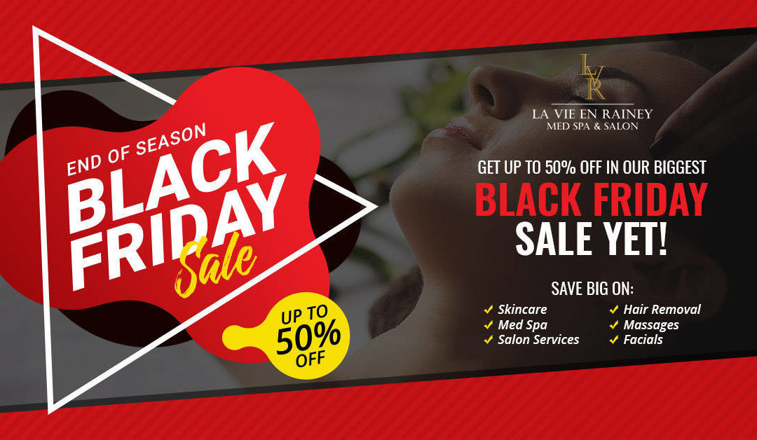 Our biggest Black Friday Sale yet is now on! Get up to 50% off on Med Spa, Salon, Skincare, Massages, and Facials